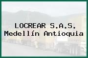 LOCREAR S.A.S. Medellín Antioquia