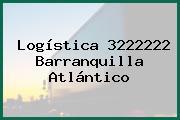 Logística 3222222 Barranquilla Atlántico
