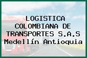LOGISTICA COLOMBIANA DE TRANSPORTES S.A.S Medellín Antioquia