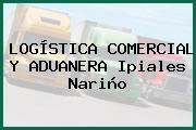 LOGÍSTICA COMERCIAL Y ADUANERA Ipiales Nariño