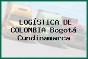 LOGÍSTICA DE COLOMBIA Bogotá Cundinamarca