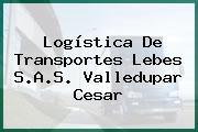Logística De Transportes Lebes S.A.S. Valledupar Cesar