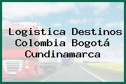 Logistica Destinos Colombia Bogotá Cundinamarca
