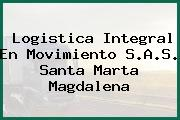 Logistica Integral En Movimiento S.A.S. Santa Marta Magdalena
