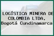 LOGÍSTICA MINERA DE COLOMBIA LTDA. Bogotá Cundinamarca