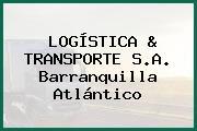 LOGÍSTICA & TRANSPORTE S.A. Barranquilla Atlántico