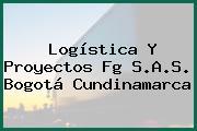 Logística Y Proyectos Fg S.A.S. Bogotá Cundinamarca