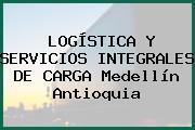 LOGÍSTICA Y SERVICIOS INTEGRALES DE CARGA Medellín Antioquia