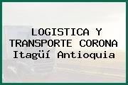 LOGISTICA Y TRANSPORTE CORONA Itagüí Antioquia