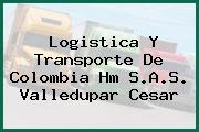 Logistica Y Transporte De Colombia Hm S.A.S. Valledupar Cesar