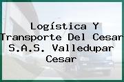 Logística Y Transporte Del Cesar S.A.S. Valledupar Cesar
