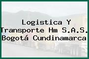 Logistica Y Transporte Hm S.A.S. Bogotá Cundinamarca