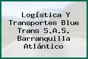 Logistica Y Transportes Blue Trans S.A.S. Barranquilla Atlántico