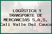 LOGÚSTICA Y TRANSPORTE DE MERCANCIAS S.A.S. Cali Valle Del Cauca