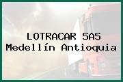 LOTRACAR SAS Medellín Antioquia