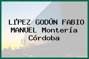 LµPEZ GODÚN FABIO MANUEL Montería Córdoba