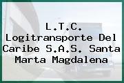 L.T.C. Logitransporte Del Caribe S.A.S. Santa Marta Magdalena
