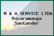 M & A SERVICE LTDA Bucaramanga Santander