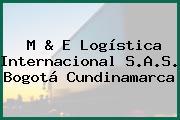 M & E Logística Internacional S.A.S. Bogotá Cundinamarca
