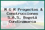 M G R Proyectos & Construcciones S.A.S. Bogotá Cundinamarca