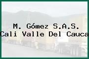 M. Gómez S.A.S. Cali Valle Del Cauca