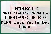 MADERAS Y MATERIALES PARA LA CONSTRUCCION RIO MIRA Cali Valle Del Cauca