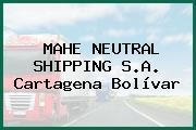 MAHE NEUTRAL SHIPPING S.A. Cartagena Bolívar