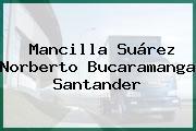 Mancilla Suárez Norberto Bucaramanga Santander