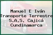 Manuel E Iván Transporte Terrestre S.A.S. Cajicá Cundinamarca