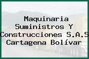 Maquinaria Suministros Y Construcciones S.A.S Cartagena Bolívar