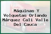 Máquinas Y Volquetas Orlando Márquez Cali Valle Del Cauca