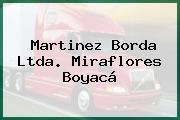 Martinez Borda Ltda. Miraflores Boyacá