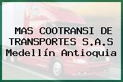MAS COOTRANSI DE TRANSPORTES S.A.S Medellín Antioquia