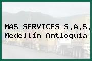 MAS SERVICES S.A.S. Medellín Antioquia