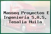 Masseq Proyectos E Ingeniería S.A.S. Tesalia Huila