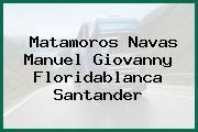 Matamoros Navas Manuel Giovanny Floridablanca Santander