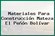 Materiales Para Construcción Mateza El Peñón Bolívar