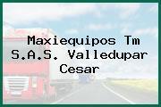 Maxiequipos Tm S.A.S. Valledupar Cesar