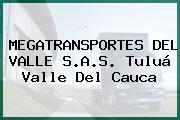 MEGATRANSPORTES DEL VALLE S.A.S. Tuluá Valle Del Cauca
