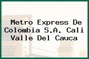 Metro Express De Colombia S.A. Cali Valle Del Cauca