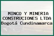 MINCO Y MINERIA CONSTRUCIONES LTDA Bogotá Cundinamarca