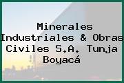 Minerales Industriales & Obras Civiles S.A. Tunja Boyacá