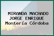 MIRANDA MACHADO JORGE ENRIQUE Montería Córdoba