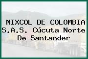MIXCOL DE COLOMBIA S.A.S. Cúcuta Norte De Santander