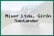 Mixer Ltda. Girón Santander