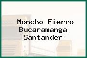 Moncho Fierro Bucaramanga Santander