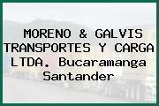 MORENO & GALVIS TRANSPORTES Y CARGA LTDA. Bucaramanga Santander