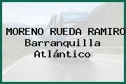 MORENO RUEDA RAMIRO Barranquilla Atlántico