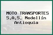 MOTO TRANSPORTES S.A.S. Medellín Antioquia
