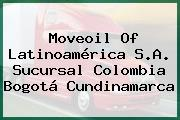 Moveoil Of Latinoamérica S.A. Sucursal Colombia Bogotá Cundinamarca